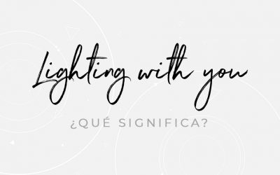 Lighting with you